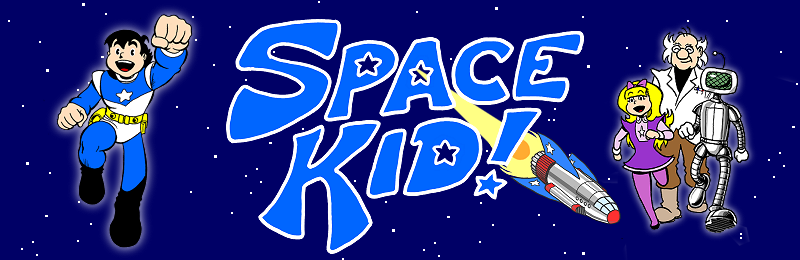 The adventures of Space Kid start here!